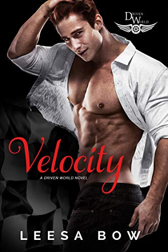 Velocity: A Driven World Novel (The Driven World) Leesa Bow and KB Worlds