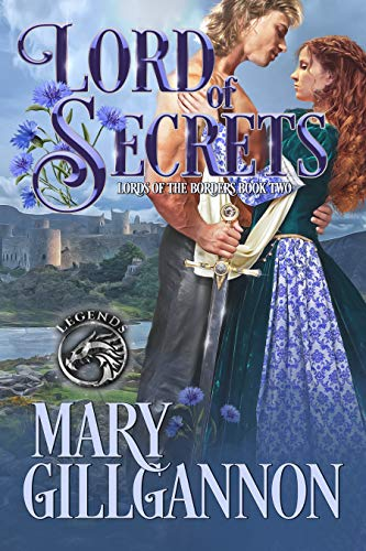 Lord of Secrets (Lords of the Borders Book 2) Mary Gillgannon