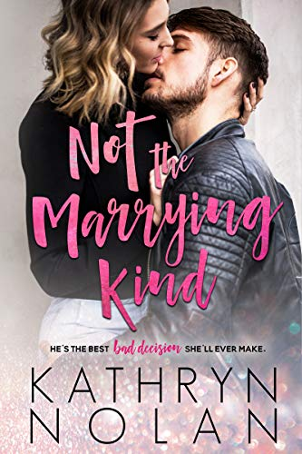 Not the Marrying Kind Kathryn Nolan