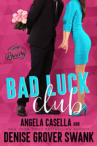 Bad Luck Club (Asheville Brewing) Denise Grover Swank and A.R. Casella