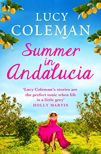 Summer in Andalucía Lucy Coleman