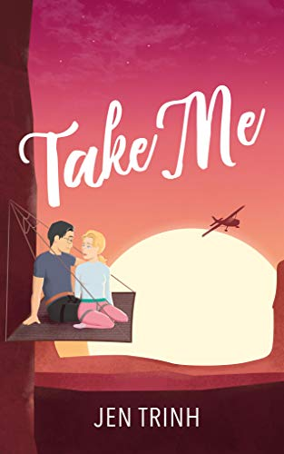 Take Me (Burlfriends Book 3) Jen Trinh