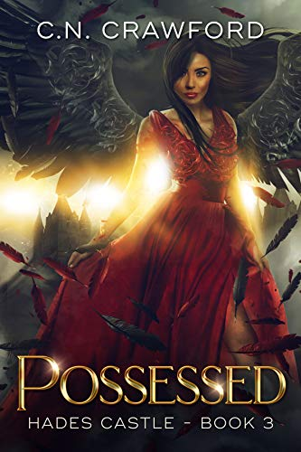 Possessed (Hades Castle Trilogy Book 3) C.N. Crawford