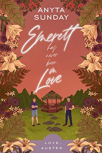 Emerett Has Never Been In Love (Love, Austen Book 1) Anyta Sunday
