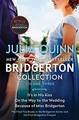 Bridgerton Collection Volume 3: The Last Two Books in the Bridgerton Series and the First Bridgerton Prequel (Bridgertons) Julia Quinn