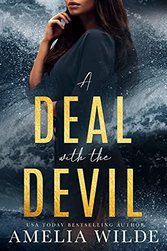 A Deal with the Devil Amelia Wilde