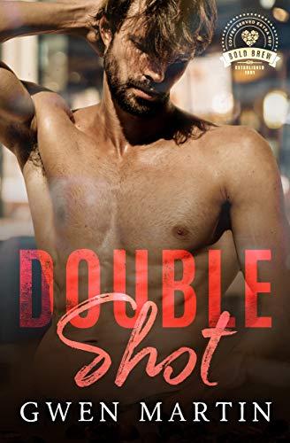 Double Shot: Bold Brew Book 10 Gwen Martin