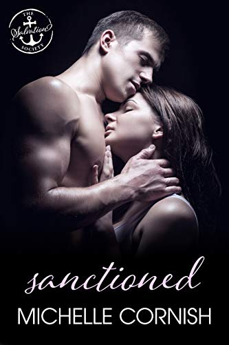 Sanctioned: A Salvation Society Novel Michelle Cornish and Salvation Society