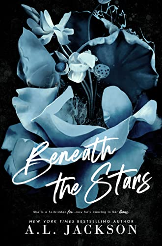 Beneath the Stars: A Friends-to-Lovers Rockstar Romance A.L. Jackson