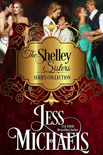 The Shelley Sisters Series Collection Jess Michaels