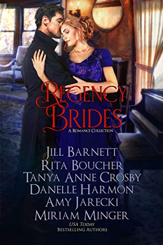 Regency Brides: A Romance Collection Jill Barnett, Rita Boucher , et al