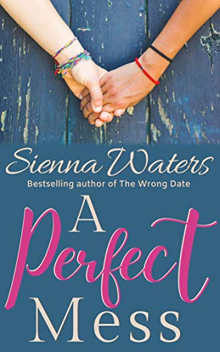 A Perfect Mess Sienna Waters