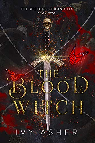 The Blood Witch (The Osseous Chronicles Book 2) Ivy Asher
