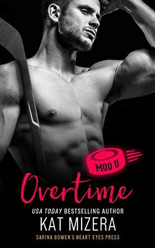 Overtime: A Moo U Hockey Romance Kat Mizera and Heart Eyes Press