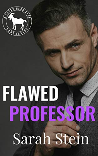 Flawed Professor: A Hero Club Novel Sarah Stein and Hero Club