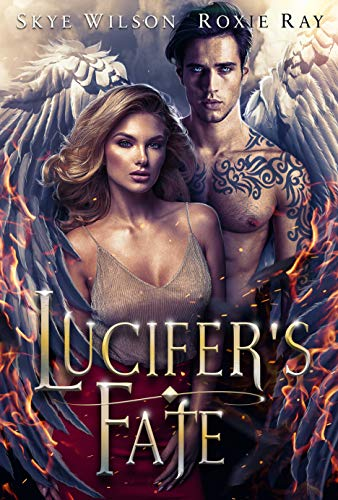 Lucifer's Fate (Married To The Devil Book 3) Roxie Ray and Skye Wilson