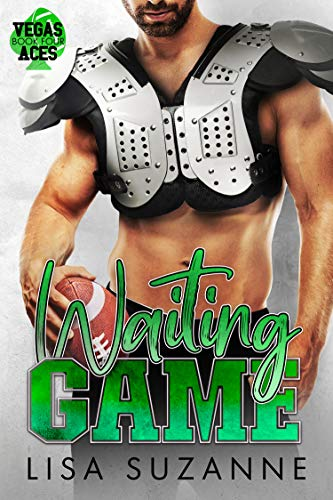 Waiting Game (Vegas Aces Book 4) Lisa Suzanne