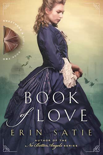 Book of Love (Sweetness and Light 2) Erin Satie