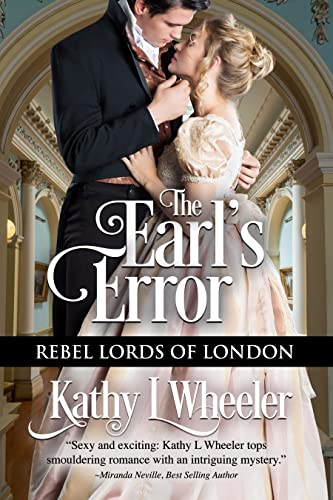 The Earl's Error: Rebel Lords of London Kathy L Wheeler