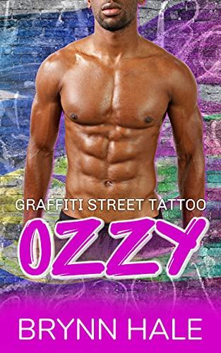 Ozzy: Curvy Woman and Boss's Daughter Romance (Graffiti Street Tattoo Book 3) Brynn Hale
