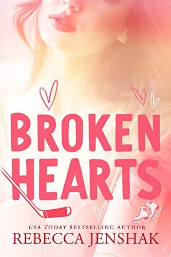 Broken Hearts (Campus Nights Book 3) Rebecca Jenshak