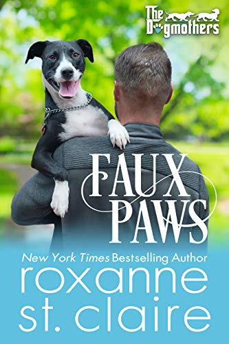 FAUX PAWS (The Dogmothers Book 8) Roxanne St. Claire