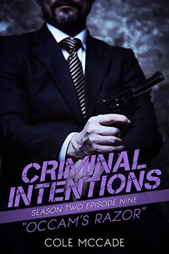 CRIMINAL INTENTIONS: Season Two, Episode Nine: OCCAM'S RAZOR Cole McCade