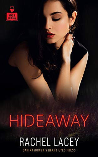 Hideaway (The Women of Vino and Veritas) Rachel Lacey and Heart Eyes Press LGBTQ