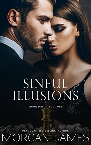 Sinful Illusions (Sinful Duet Book 1) Morgan James