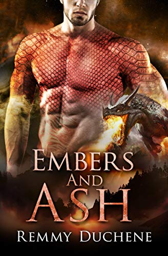 Embers and Ash Remmy Duchene