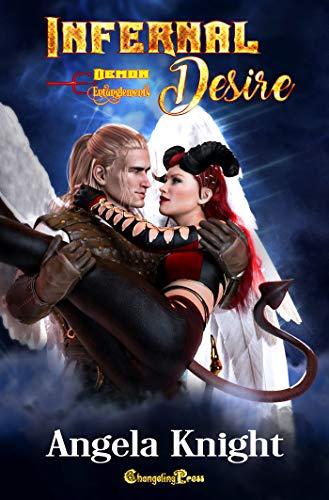 Infernal Desire (Demon Entanglements 5) Angela Knight