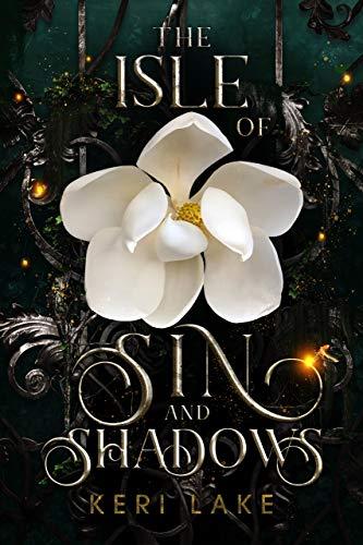 The Isle Of Sin And Shadows Keri Lake