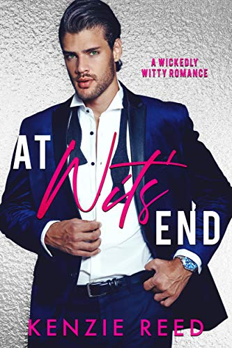 At Wits' End: An Enemies To Lovers Romantic Comedy Kenzie Reed