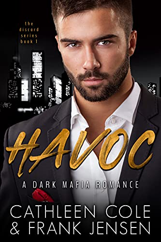 Havoc (The Discord Series Book 1) Cathleen Cole and Frank Jensen
