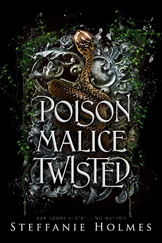 Poison Malice Twisted: A dark paranormal romance Steffanie Holmes