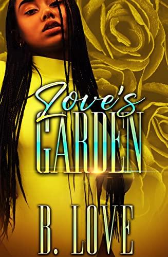 Love's Garden B. Love