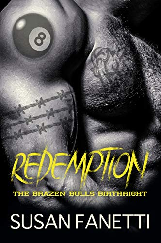 Redemption (The Brazen Bulls Birthright Book 1) Susan Fanetti