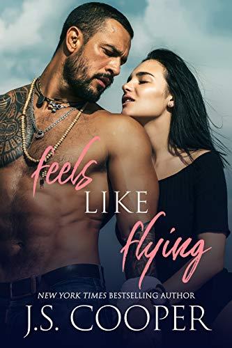 Feels Like Flying (Feels Like Falling Book 2) J. S. Cooper