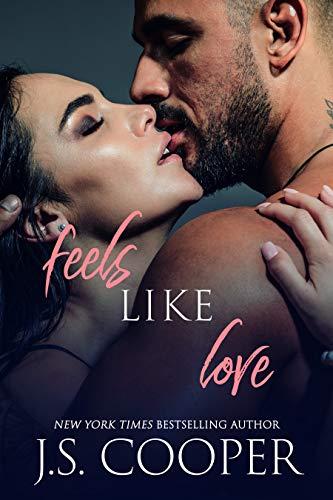 Feels Like Love (Feels Like Falling Book 3) J. S. Cooper
