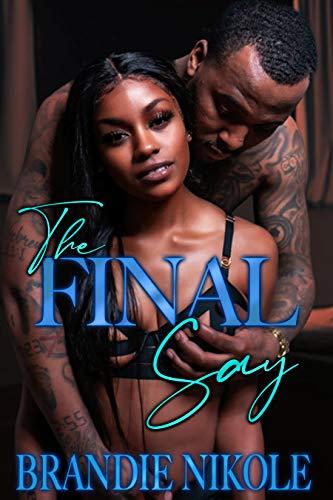 The Final Say (Imprinted Love) Brandie Nikole