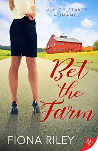 Bet the Farm Fiona Riley