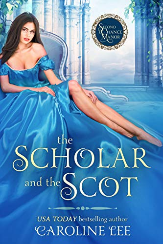 The Scholar and the Scot Caroline Lee