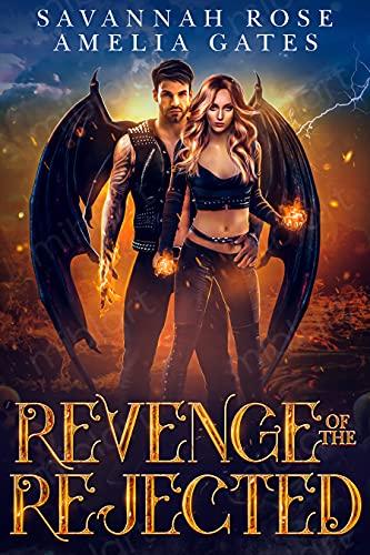 Revenge of the Rejected (Virga's Doom Book 3) Savannah Rose and Amelia Gates