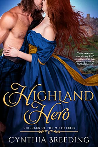 Highland Hero (Children of the Mist Book 2) Cynthia Breeding