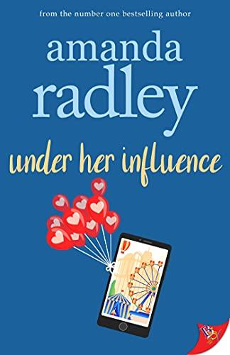 Under Her Influence Amanda Radley