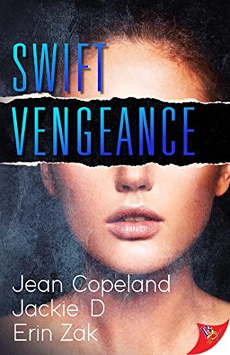 Swift Vengeance Jean Copeland, Jackie D , et al.