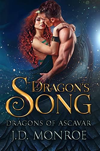 Dragon's Song (The Dragons of Ascavar Book 6) JD Monroe
