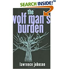 The Wolf Man's Burden