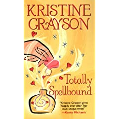 Kristine Grayson - Totally Spellbound