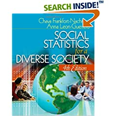 Social Statistics for a Diverse Society (Undergraduate Research Methods and Statistics)